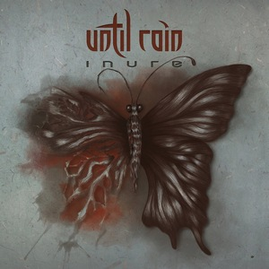 Until Rain – Inure