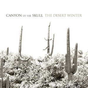 Canyon of the Skull – The Desert Winter