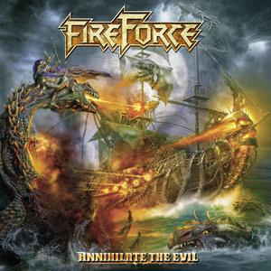 Fireforce - Annihilate The Evil