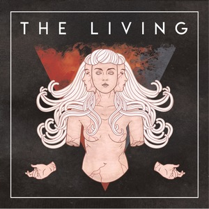 The Living – The Living