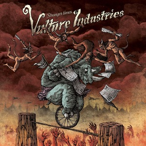 Vulture Industries – Stranger Times