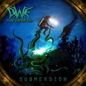Dark Waters End – Submersion