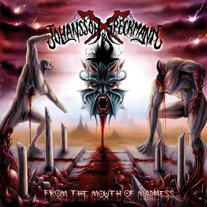 Johansson & Speckmann - From The Mouths Of Madness