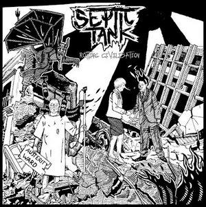 Septic Tank – Rotting Civilisation