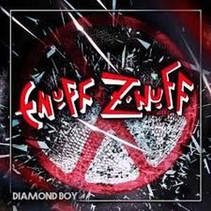Enuff Z' Nuff – Diamond Boy