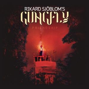 Rikard Sjöblom's Gungfly – Friendship