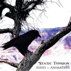 Static Tension – Ashes to Animation