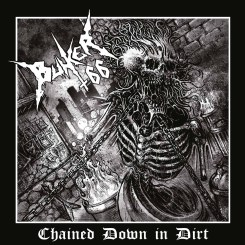 Bunker 66 - Chained Down In Dirt