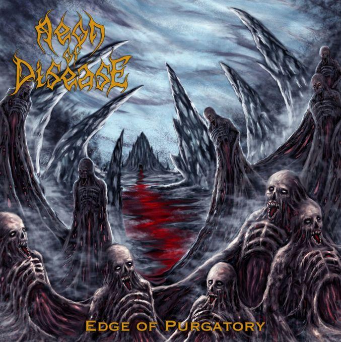CD-Cover Aeon Of Disease Edge Of Purgatory