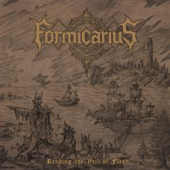 CD-Cover Formicarius - Rending The Veil Of Flesh