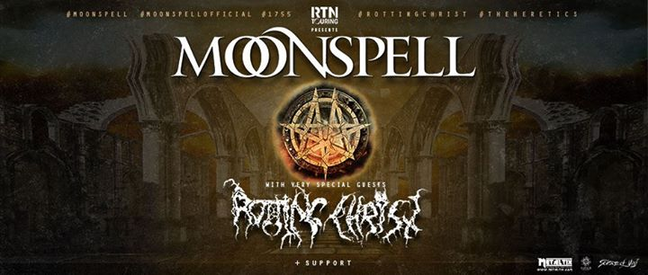 Rotting Christ + Moonspell