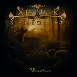 CD-Coverf XIV Dark Centuries - Waldvolk