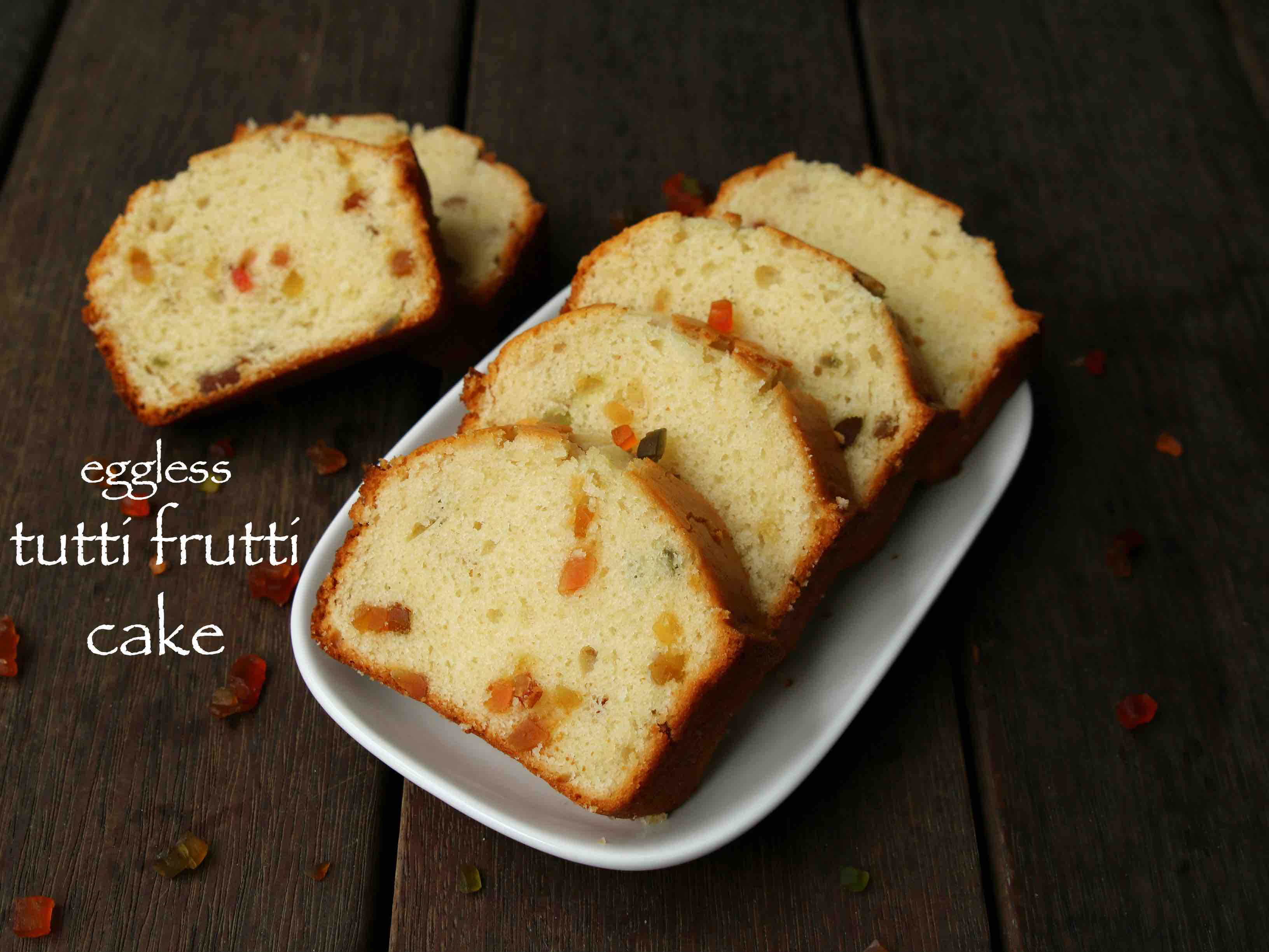 Tutti Frutti Cake Recipe Eggless Tutti Frutti Cake