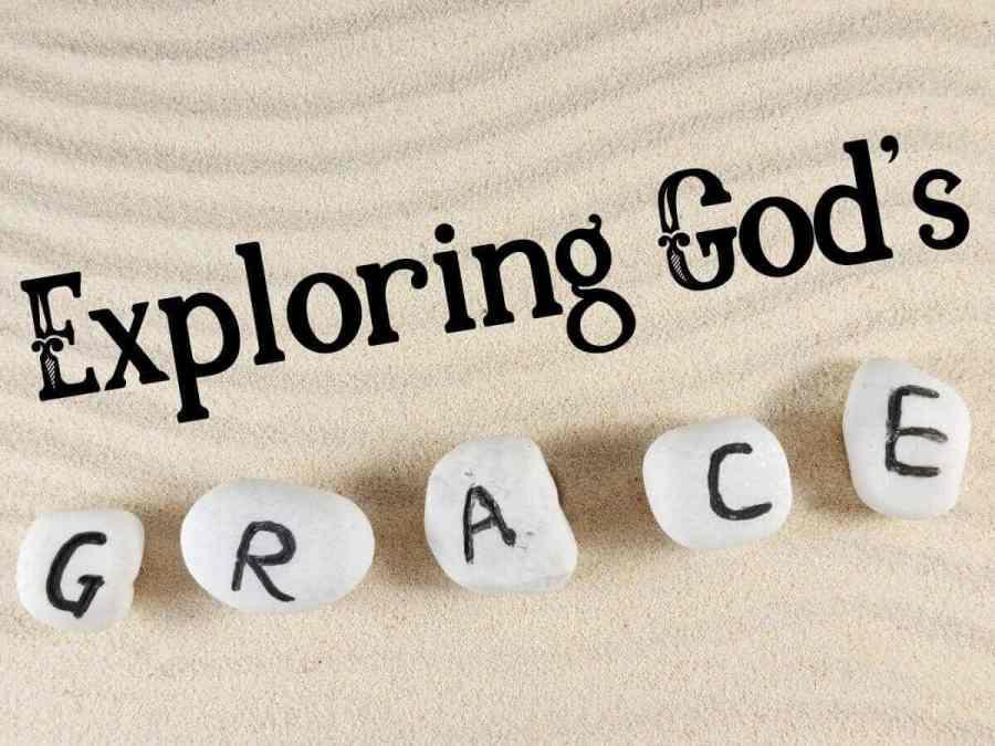 Characteristics of God's Grace