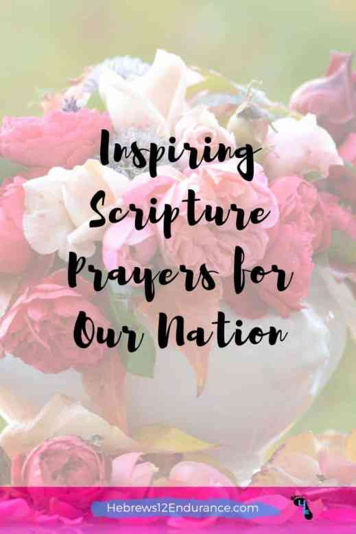 Inspiring Scripture Prayers for Our Nation