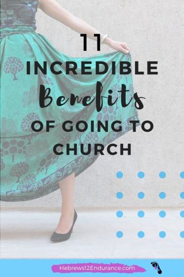 11 Incredible Benefits of Going to Church