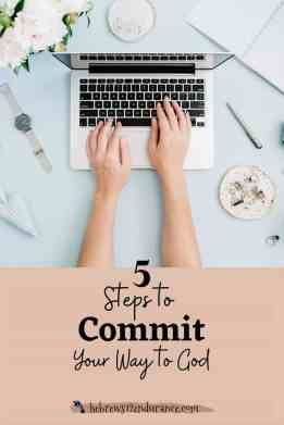 Proverbs 16 3: 5 Steps to Commit Your Way to the Lord