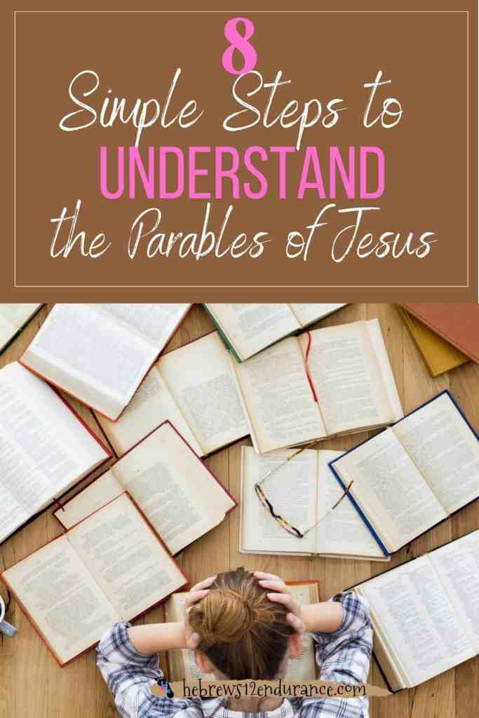 8 Simple Steps to Understand the Parables of Jesus