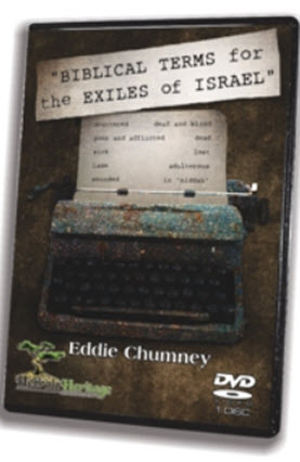 Biblical Terms for Exiles of Israel ~  DVD