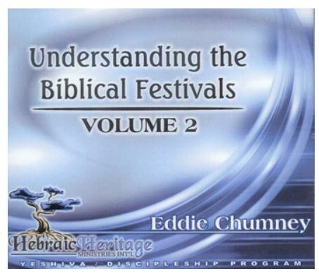 Understanding the Biblical Festivals ~ CD 2