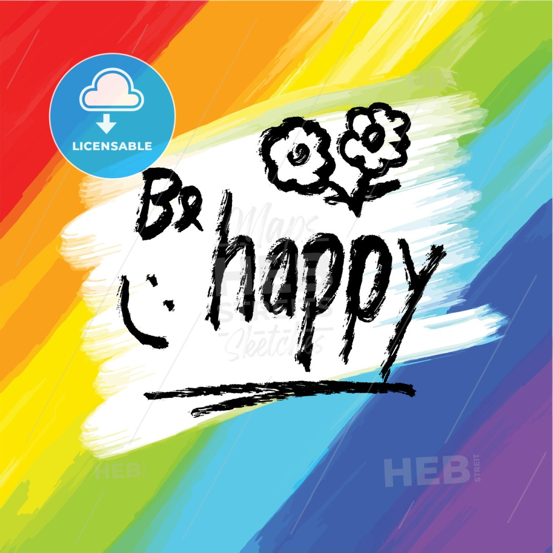 Be happy, lettering on colorful backgound