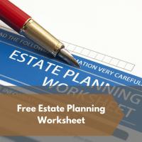 Free Estate Planning Worksheet   Illinois Estate Planning ...