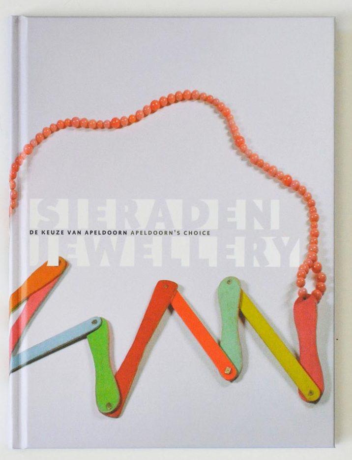 Sieraden, de keuze van Apeldoorn. Foto met dank aan Galerie Marzee©