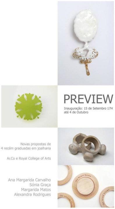 Preview, 2007, Ana Margarida Carvalho, Sónia Graça, Margarida Matos, Alexandra Rodrigues