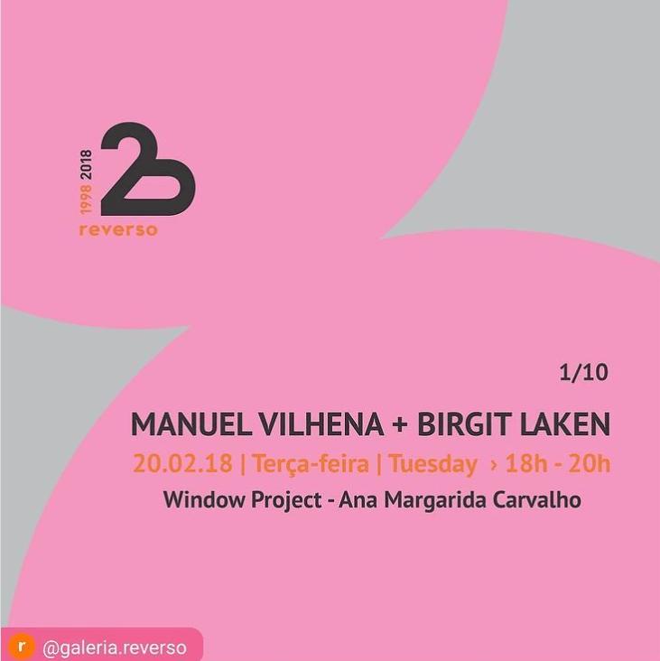 Galeria Reverso, 2018. Foto Galeria Reverso, Manuel Vilhena, Birgit Laken, Ana Margarida Carvalho