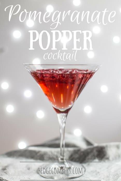 Pomegranate Popper Cocktail