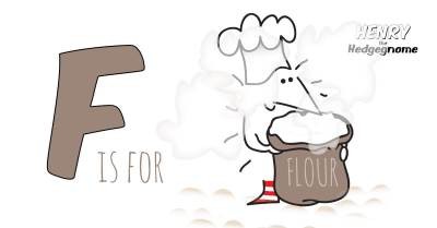 Children's books   Henry the Hedgegnome   F is for Flour