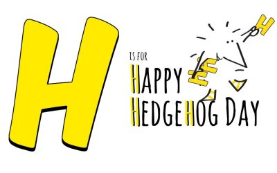 H is for Happy Hedgehog Day