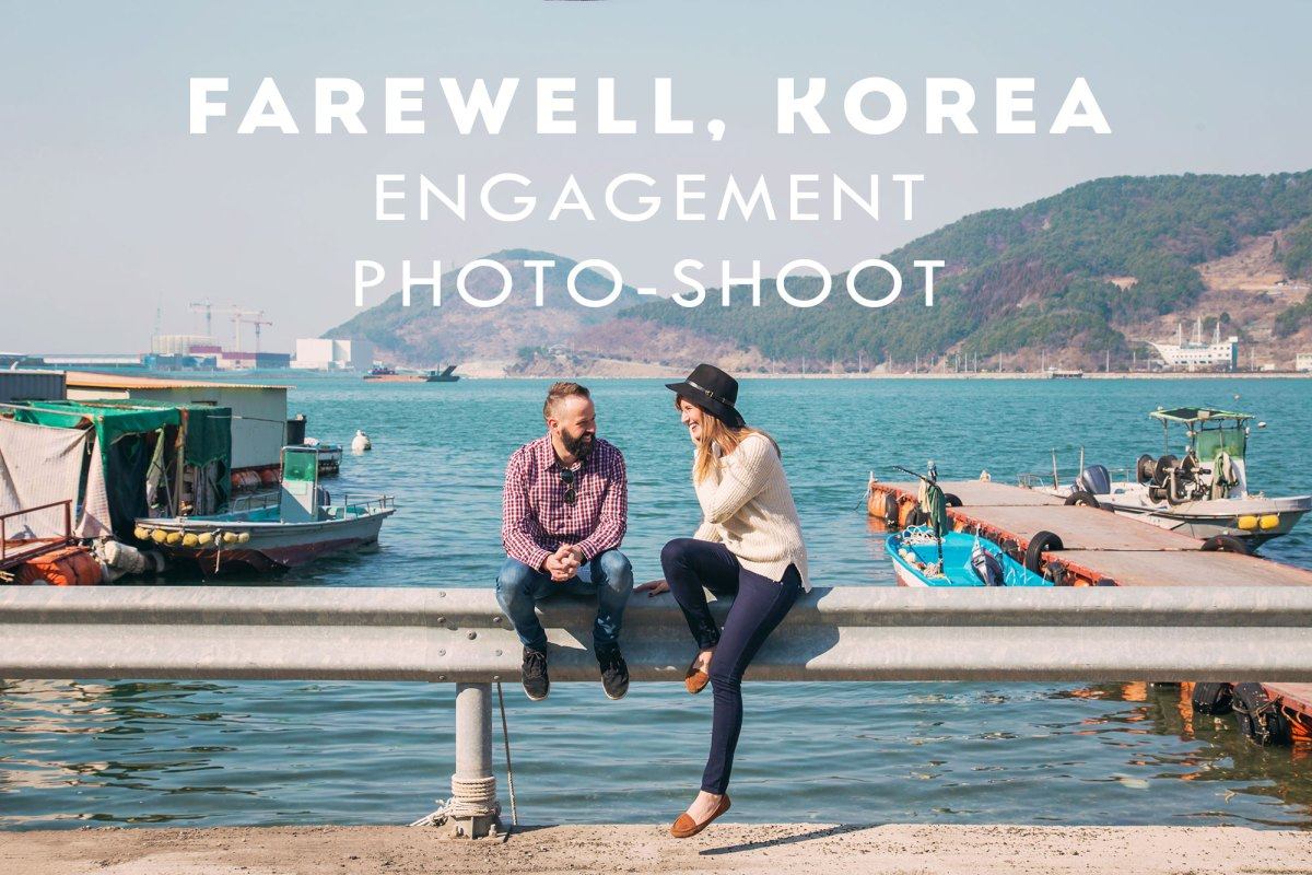 Farewell, Korea // ENGAGEMENT PHOTO-SHOOT