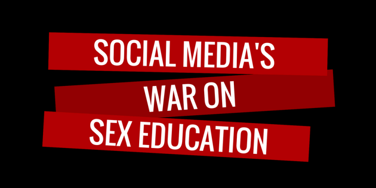Social Media's War On Sex Ed - Hedonish.com