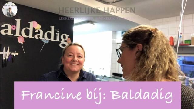 Francine bij Baldadig
