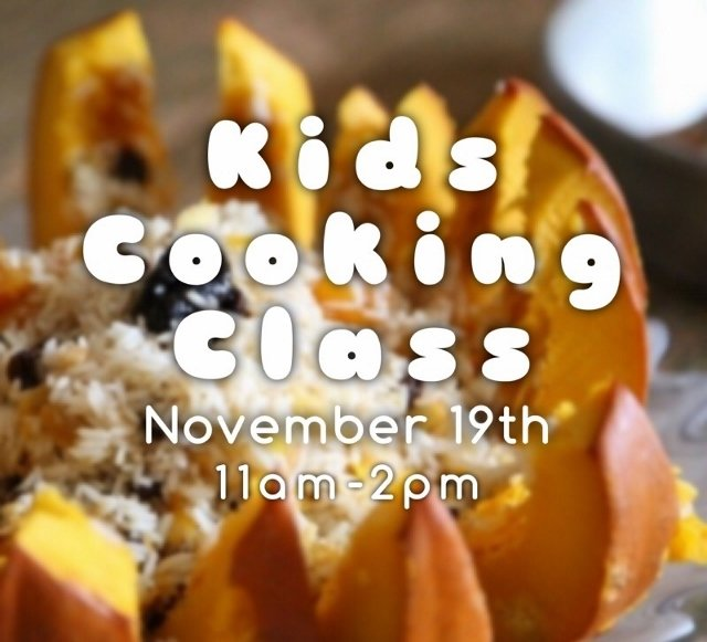Kids Cooking Class – November 19th