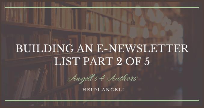 Building an E-newsletter List Part 2 of 5