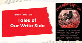 Book Review- Tales From Our Write Side an Anthology