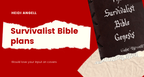Survivalist Bible Plans