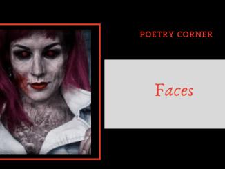 Poetry Corner- Faces