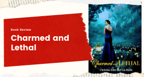 Book Review Charmed and Lethal