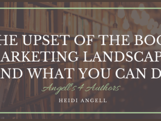 The Upset of the Book Marketing Landscape- and what You can Do