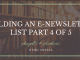 Building an E-newsletter List part 4 of 5