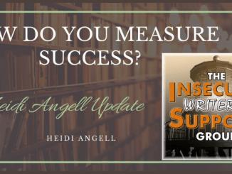 #IWSG How Do you Measure Success?
