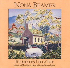 Nona Beamer - The Golden Lehua Tree