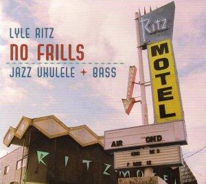 Lyle Ritz: No Frills | Courtesy Flea Market Music