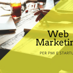Web Marketing per PMI e Startup