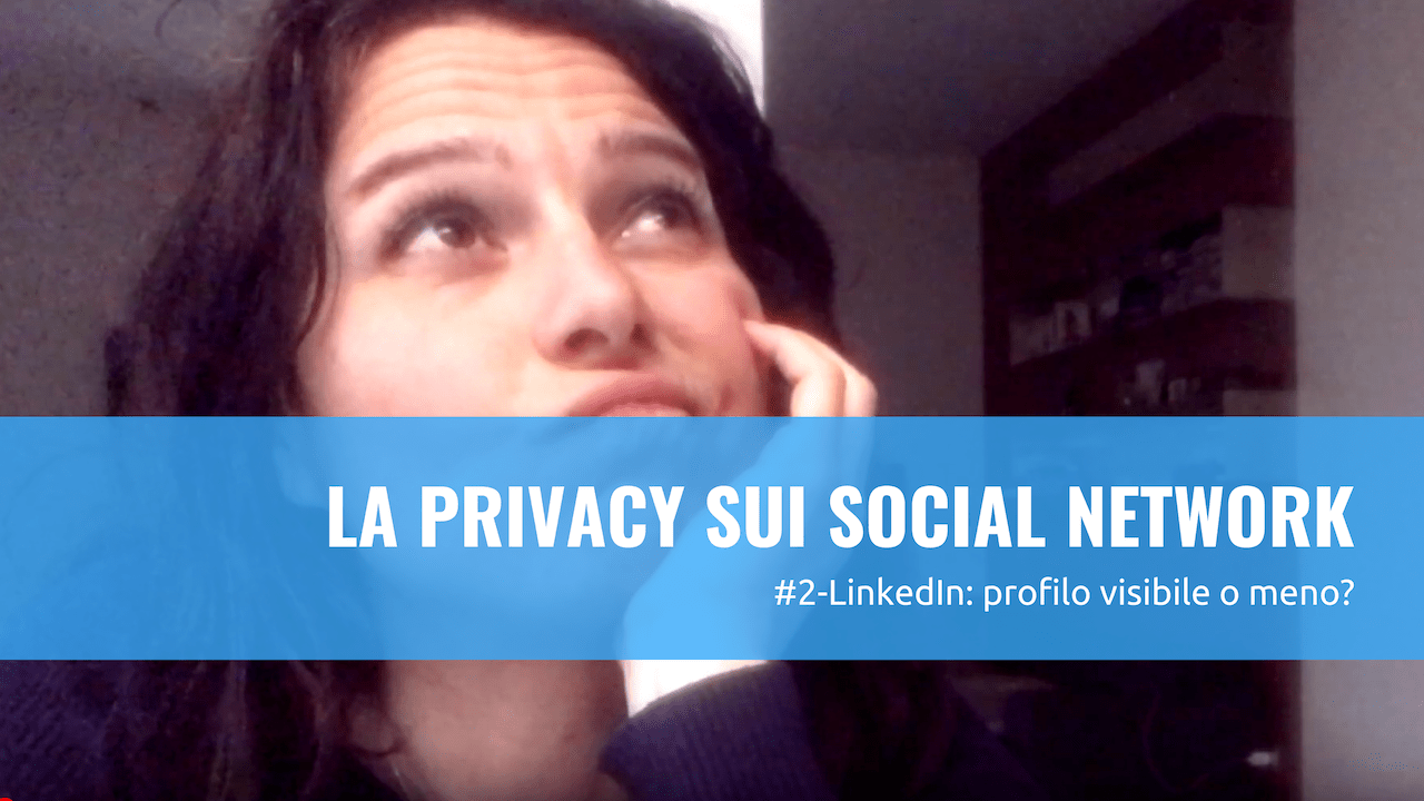 Gestisci la privacy su Linkedin