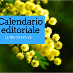 Ricorrenze e calendario editoriale