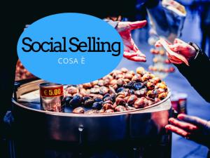 Cosa è i social selling